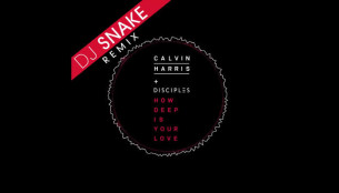 DJ Snake remixes 'How Deep is Your Love' by Calvin Harris